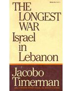 The Longest War - Israel in Lebanon