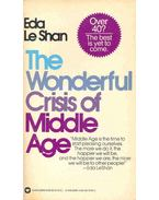 The Wonderful Crisis of Middle Age