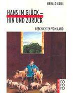Hans im Glück - hin und zurück