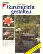 Gartenteiche gestalten