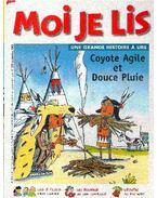 Coyote Agile et Douce Pluie