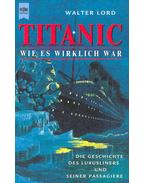Titanic - Wie Es Wirklich War