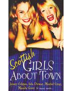 Scottish Girls About Town