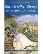 Bliss & Other Stories