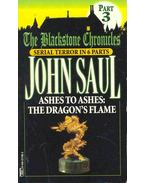 The Blackstone Chronicles - Ashes to Ashes: The Dragon's Flame