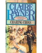 Charing Cross - Book Seven of The Performers Family Saga