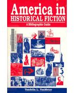 America in Historical Fiction - A Bibliographic Guide