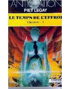 Le temps de l'effroi - chronos 1/ Le temps des lumieres - chronos 2/ Le temps des révélations - chronos 2