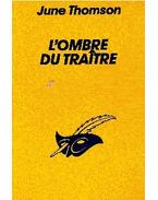 L'ombre du traitre - Thomson, June