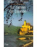 Le roman du Danube
