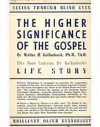 The Higher Significance of the Gospel