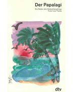 Der Papalagi - Die Reden des Südseehäuptlings