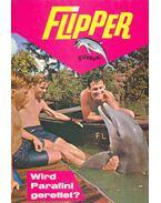 Flipper - Wird Parafini gerettet ?