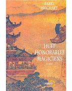 Huit honorables magiciens