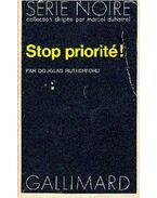 Stop, priorité !