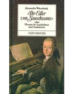 Ihr Edler von Sauschwanz - oder Mozart in Geschichten und Anekdoten