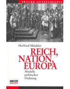 Reich, Nation, Europa