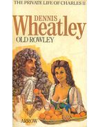 Old Rowley - The Private Life of Charles II