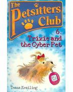 The Petsitters Club - Trixie and the Cyber Pet