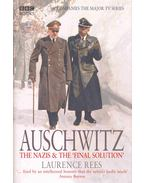Auschwitz - The Nazis and the