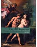 The Old Testament - Trough 100 Masterpieces of Art