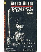 Fences - Ma Rainey's Black Bottom