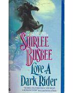Love a Dark Rider