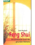Feng Shui - Die chinesische Kinst des gesunden Wohnens