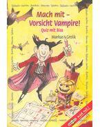 Mach mit - Vorsicht Vampire ! - Quiz mit Biss