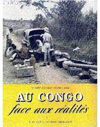 Au Congo face aux réalités