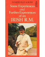 Some Experiences and Further Experiences of an Irish R. M.