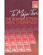 To Major Tom - The Bowie Letters