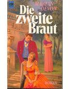 Die zweite Braut (Eredeti cím: Scandal Broth)