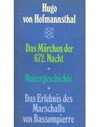 Das Märchen der 672. Nacht;  Reitergeschicht;  Das Erlebnis des Marschalls von Bassompierre