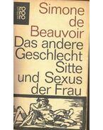 Das andere Geschlecht - Sitte und Sexus der Frau - Beauvoir, Simone de