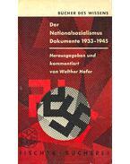 Der Nationalsozialismus - Dokumente 1933-1945