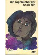 Die Tagebücher der Anais Nin 1931-1934