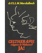 Celtherapie volgens dr Niehans? Ja !