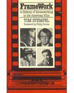 Frame Work - A History of Screenwriting in the American Film