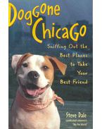 Dog Gone Chicago - Sniffing Out the Best Places to Take Your Best Friend