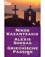 Alexis Sorbas - Griechische Passion