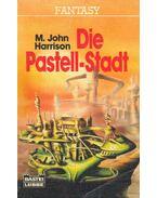 Die Pastell-Stadt
