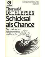 Schicksal als Chance - Thorwald Dethlefsen