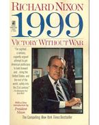 1999 - Victory Without War