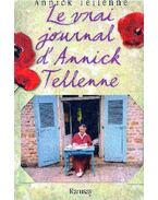 Le vrai journal d'Annick Tellenne
