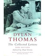 Dylan Thomas - The Collected Letters