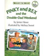 Ready-to-Read - Pinky and Rex and the Double-Dad Weekend
