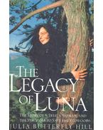 The Legacy of Luna - The Story of a Tree, a Woman, and the Struggle to Save the Redwoods