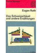 Das Schweizerhäusl und andere Erzählungen