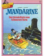 Mandarine - Das Vermächtnis vom Schwarzen Turm